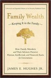 Family Wealth - James E. Hughes JR